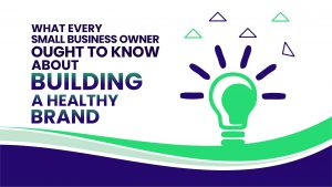 brand-building-need-to-know-tips-for-small-businesses-featured-image